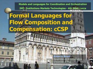 Formal Languages for  Flow Composition and Compensation : cCSP