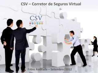 CSV – Corretor de Seguros Virtual