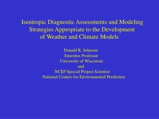 Isentropic Diagnostic Assessments and Modeling       Strategies Appropriate to the Development