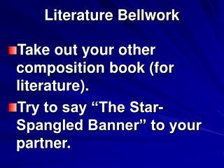 Literature Bellwork