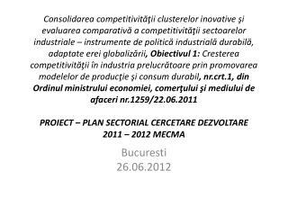 Bucuresti 26.06.2012