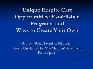 Unique Respite Care Opportunities: Established Programs and Ways to Create Your Own