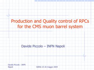 Production and Quality control of RPCs for the CMS muon barrel system