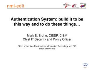 Authentication System: build it to be this way and to do these things…