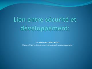 Lien entre sécurité et développement :
