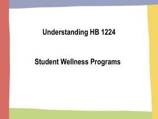 Understanding HB 1224