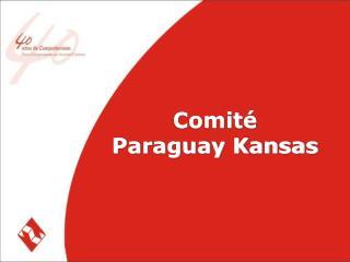 Comit�  Paraguay Kansas