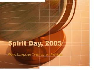Spirit Day, 2005