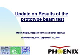 Update on Results of the  prototype beam test
