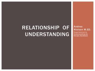 Relationship  of Understanding