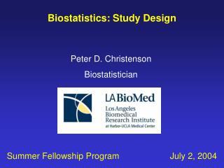 Biostatistics: Study Design