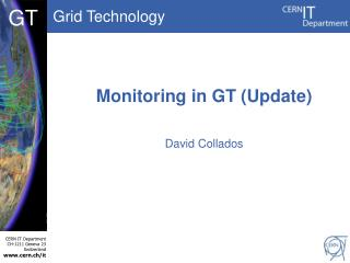 Monitoring in GT (Update)