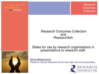Research Outcomes Collection  and  Researchfish