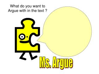 What do you want to Argue with in the text ?