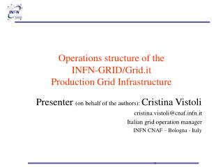 Operations structure of the  INFN-GRID/Grid.it  Production Grid Infrastructure