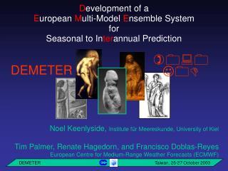 D evelopment of a E uropean  M ulti-Model  E nsemble System for