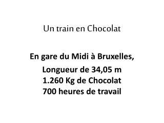Un train en Chocolat