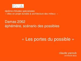 «Les portes du possible»