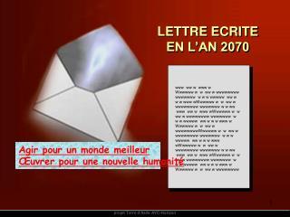 LETTRE ECRITE  EN L'AN 2070