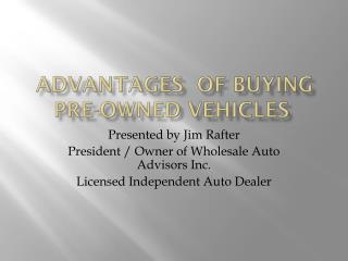 Advantages  Of Buying Pre-Owned vehicles