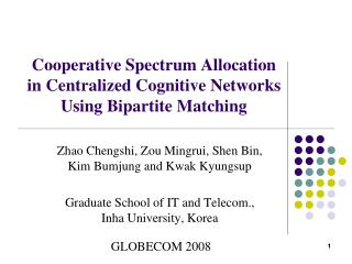 Cooperative Spectrum Allocation in Centralized Cognitive Networks Using Bipartite Matching