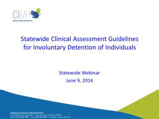 Statewide Clinical Assessment Guidelines for Involuntary Detention of Individuals