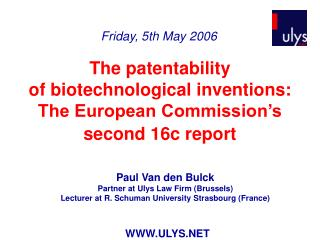 The patentability  of biotechnological inventions:  The European Commission's  second 16c report