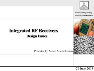 Integrated RF Receivers