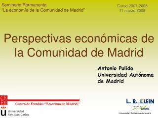 """Seminario Permanente """"La economía de la Comunidad de Madrid"""""""