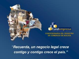 CONCESIONARIA DEL REGISTRO DE COMERCIO DE BOLIVIA