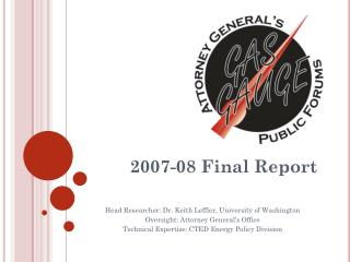 2007-08 Final Report Head Researcher: Dr. Keith Leffler, University of Washington