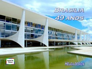 Brasilia 49 anos