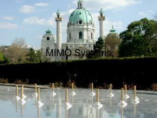 MIMO Systems:  Myths and Realities