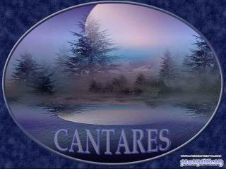 CANTARES
