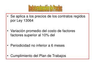 Se aplica a los precios de los contratos regidos por Ley 13064