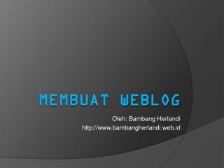 Membuat Weblog