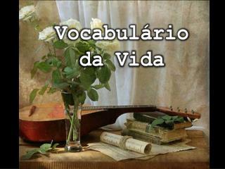 Vocabulário da Vida