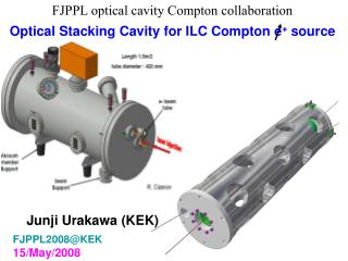 FJPPL optical cavity Compton collaboration Optical Stacking Cavity for ILC Compton e +  source