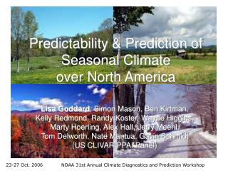 Predictability  Prediction of Seasonal Climate  over North America