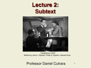 Lecture 2: Subtext