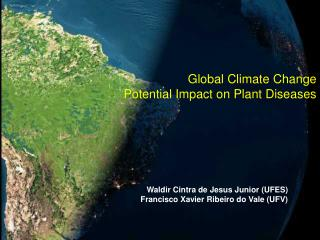 Global Climate Change Potential Impact on Plant Diseases