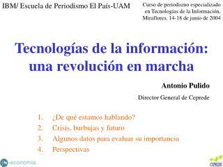 Tecnologías de la información: una revolución en marcha