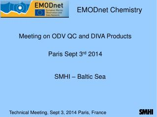 Technical Meeting ,  Sept 3, 2014 Paris, France