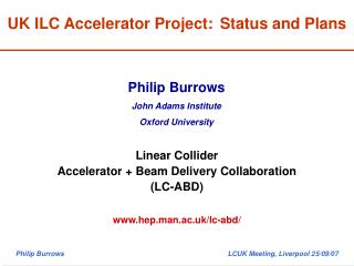 UK ILC Accelerator Project: 	Status and Plans