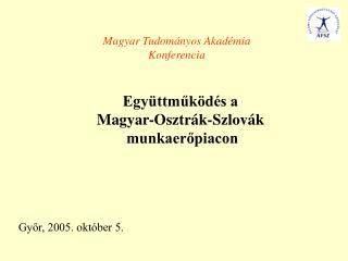 Győr, 2005. október 5.