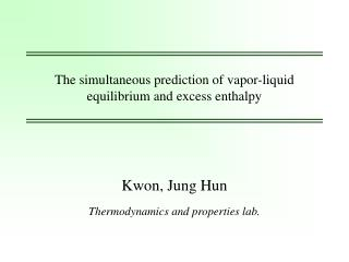 The simultaneous prediction of vapor-liquid equilibrium and excess enthalpy
