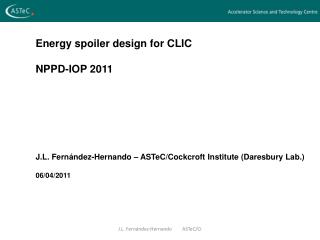 Energy spoiler design for CLIC NPPD-IOP 2011