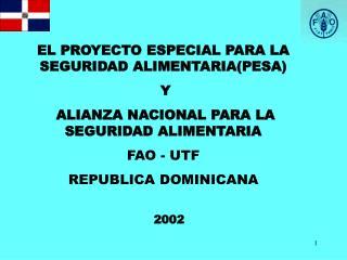 EL PROYECTO ESPECIAL PARA LA SEGURIDAD ALIMENTARIA(PESA)  Y