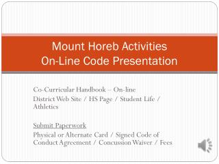 Mount  Horeb  Activities On-Line Code Presentation