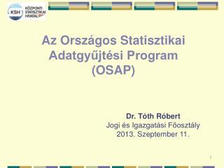 Az Országos Statisztikai Adatgyűjtési Program (OSAP)